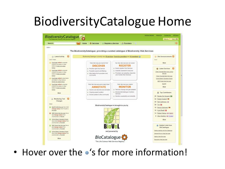 BiodiversityCatalogue Home Hover over the 's for more information!