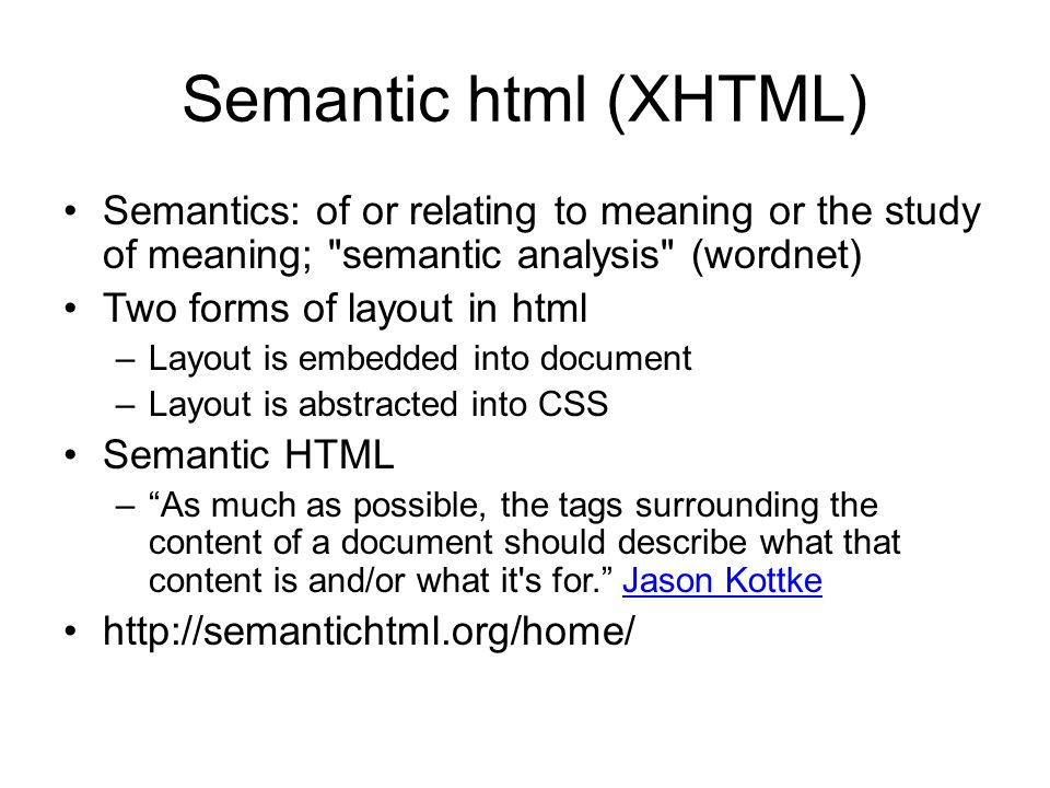 Web-based DOM technologies Semantics & structure Design & interactivityDecision making CSS PHP PERL RUBY RDBMS XML XHTML XSL SQL AJAX JavaScript