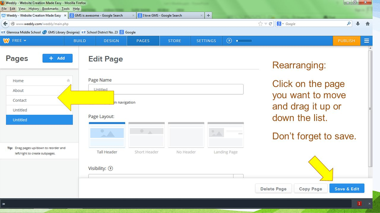 Rearranging: Click on the page you want to move and drag it up or down the list.