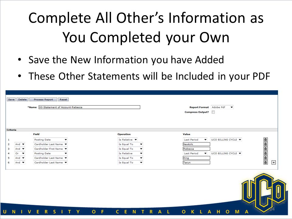 Complete All Other's Information as You Completed your Own Save the New Information you have Added These Other Statements will be Included in your PDF 24