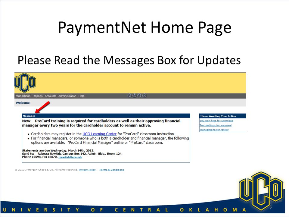 PaymentNet Home Page Please Read the Messages Box for Updates 5