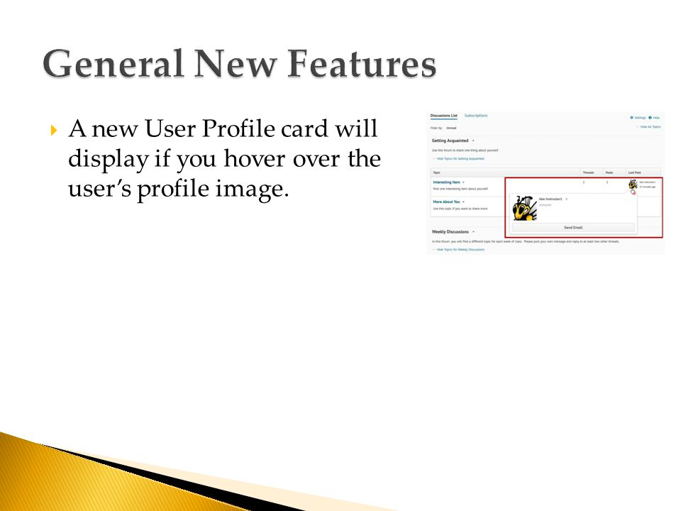  A new User Profile card will display if you hover over the user's profile image.