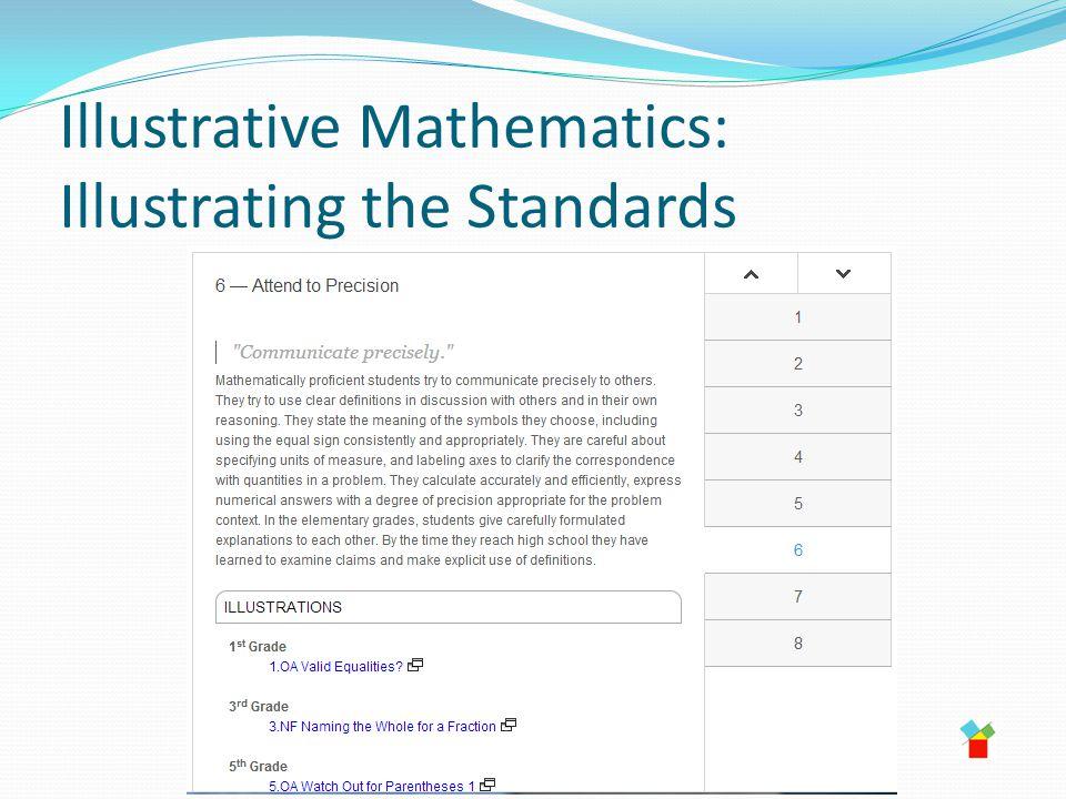 Illustrative Mathematics: Illustrating the Standards