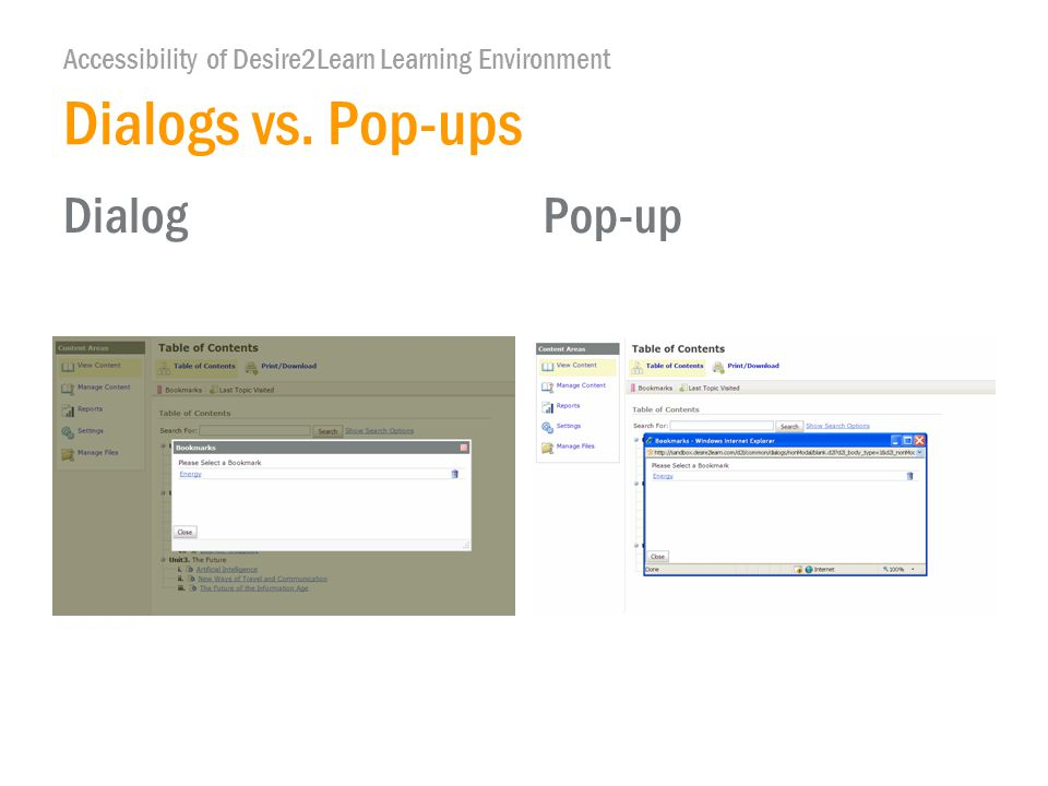 Accessibility of Desire2Learn Learning Environment DialogPop-up Dialogs vs. Pop-ups