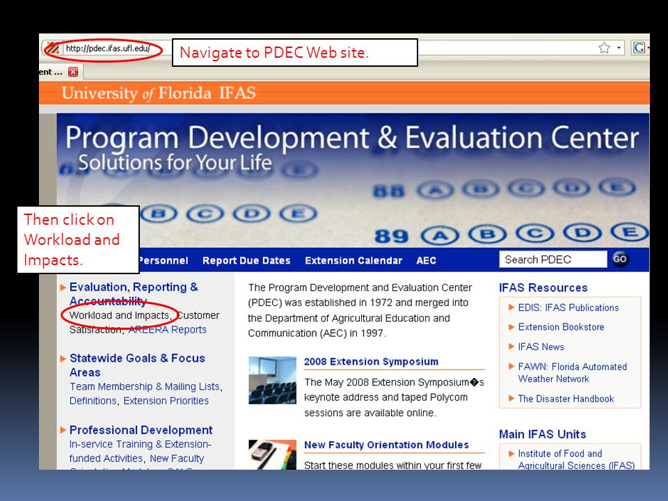 Navigate to PDEC Web site. Then click on Workload and Impacts.