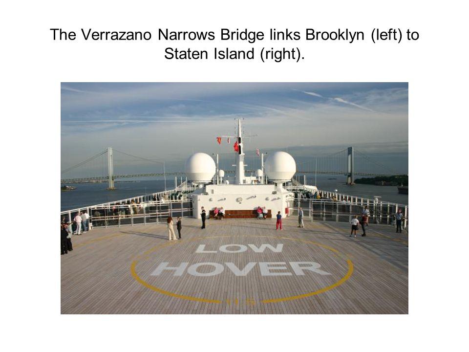 The Verrazano Narrows Bridge links Brooklyn (left) to Staten Island (right).