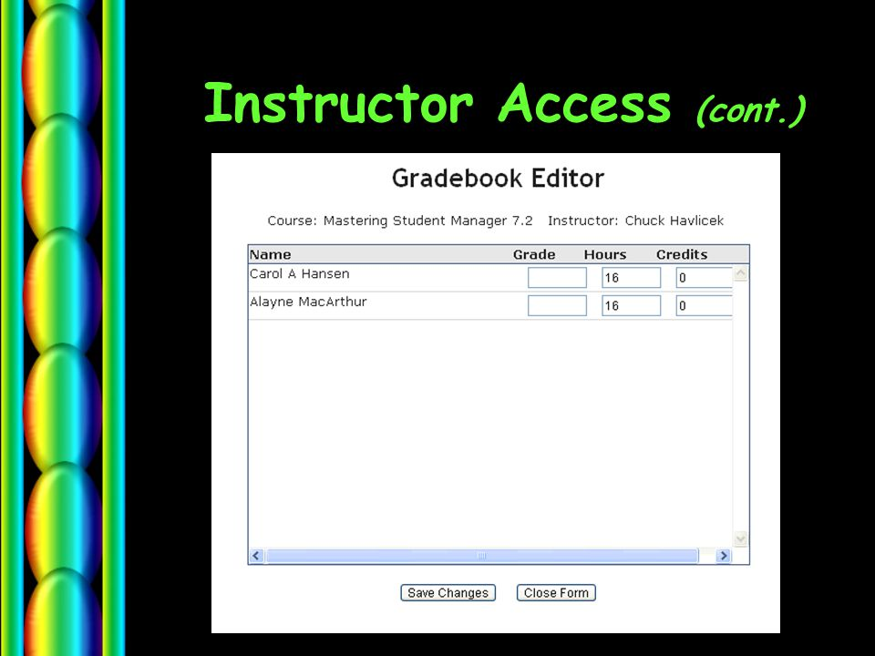 Instructor Access (cont.)