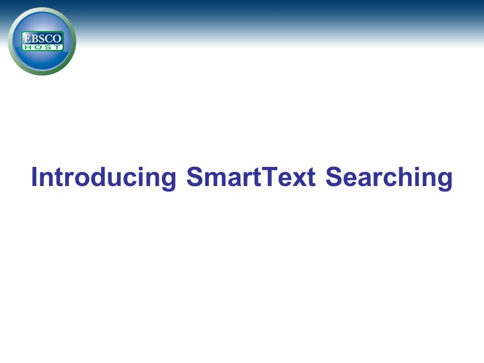 Introducing SmartText Searching