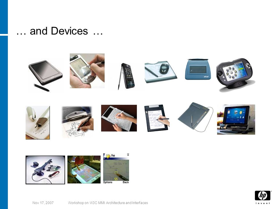 Nov 17, 2007Workshop on W3C MMI Architecture and Interfaces … and Devices …