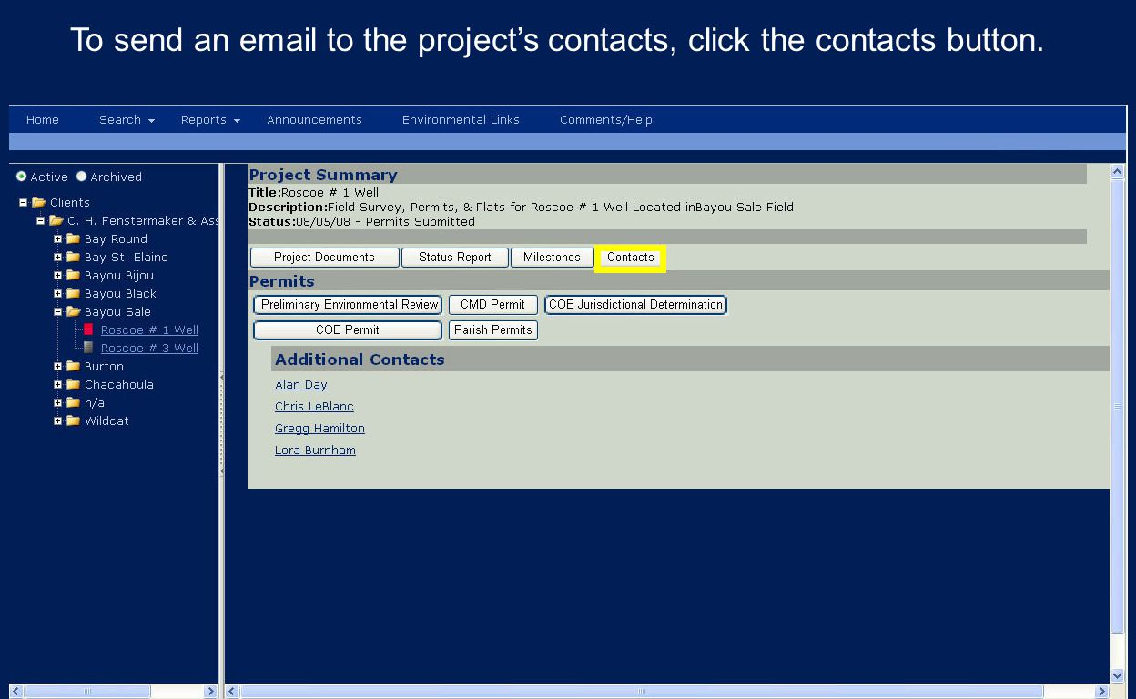 To send an email to the project's contacts, click the contacts button.