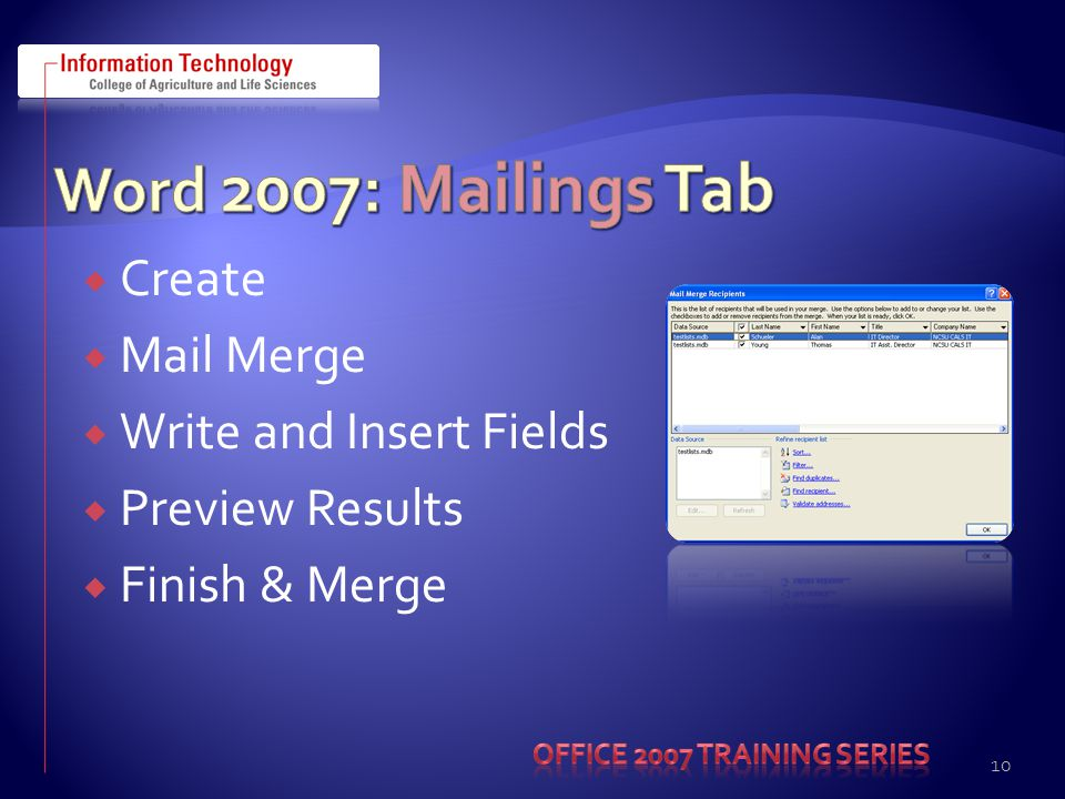 Create  Mail Merge  Write and Insert Fields  Preview Results  Finish & Merge 10