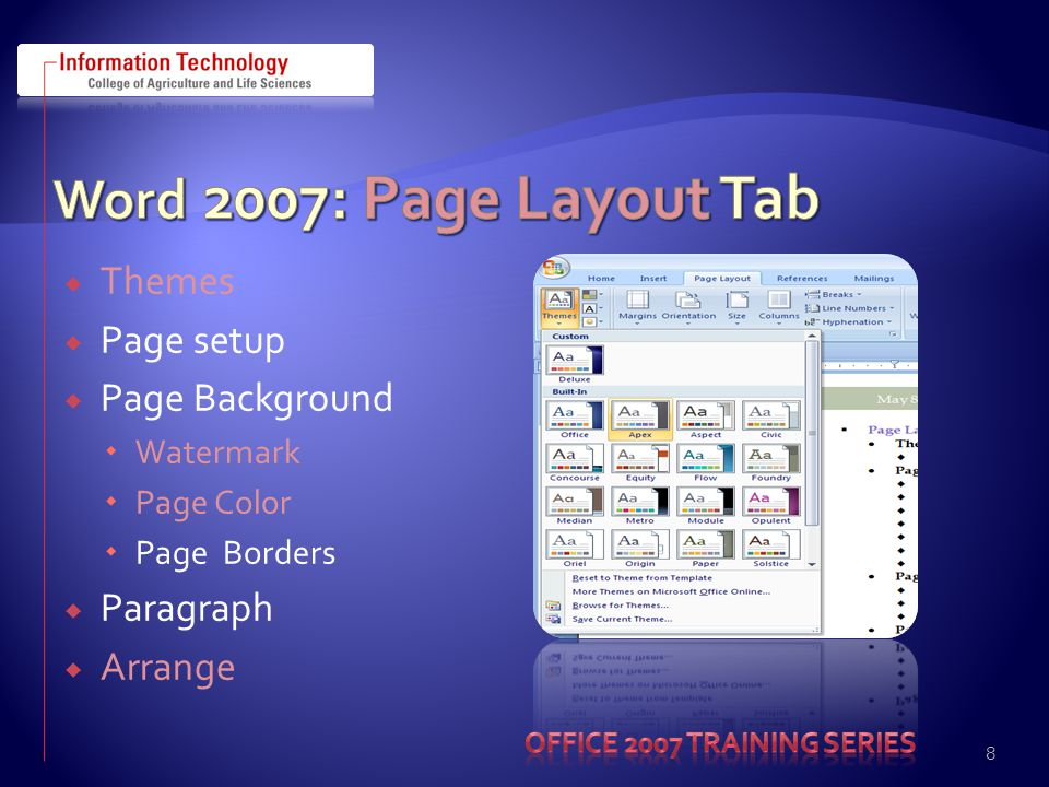  Themes  Page setup  Page Background  Watermark  Page Color  Page Borders  Paragraph  Arrange 8