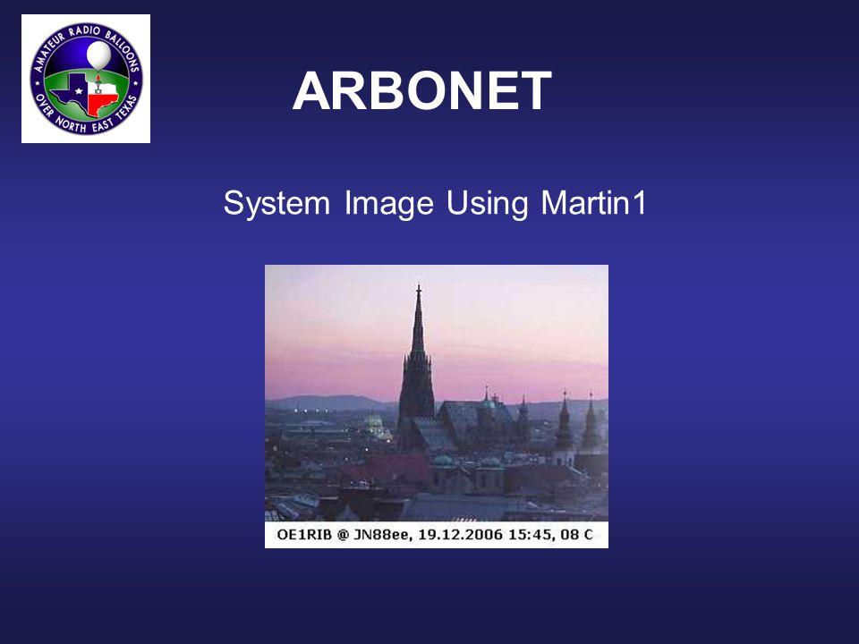System Image Using Martin1 ARBONET