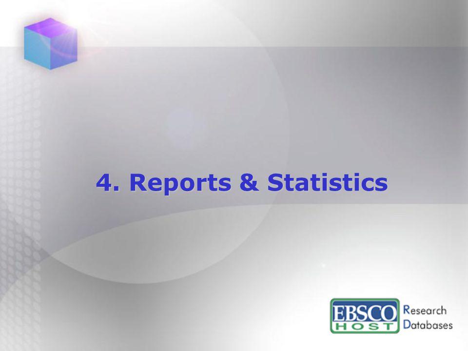4. Reports & Statistics