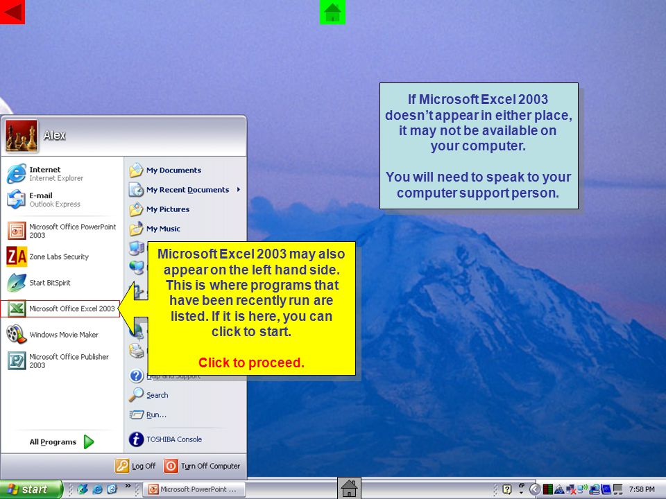 Microsoft Excel 2003 may also appear on the left hand side.