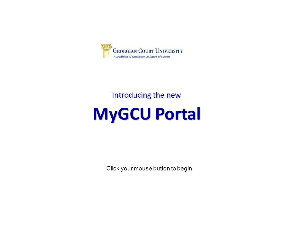 Site Styles Explained  Public Sites Viewable by all GCU users  Member Sites Viewable by both Staff & Students who are members  Staff Only Area Viewable only by GCU employees (Staff/Faculty/Adjuncts) Primary access controlled by IT