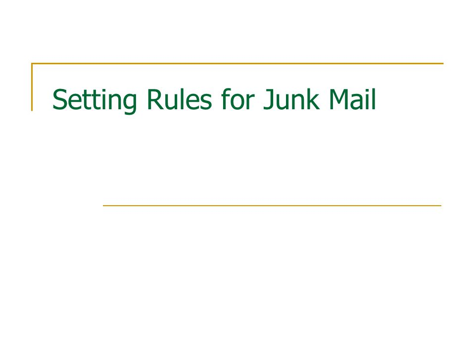 Setting Rules for Junk Mail