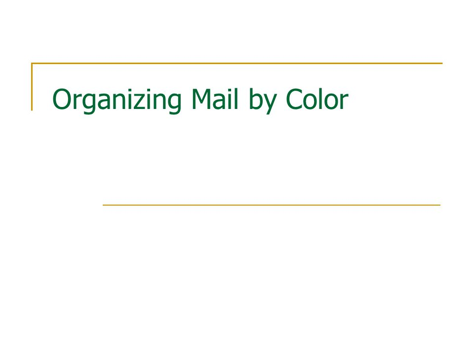 Organizing Mail by Color