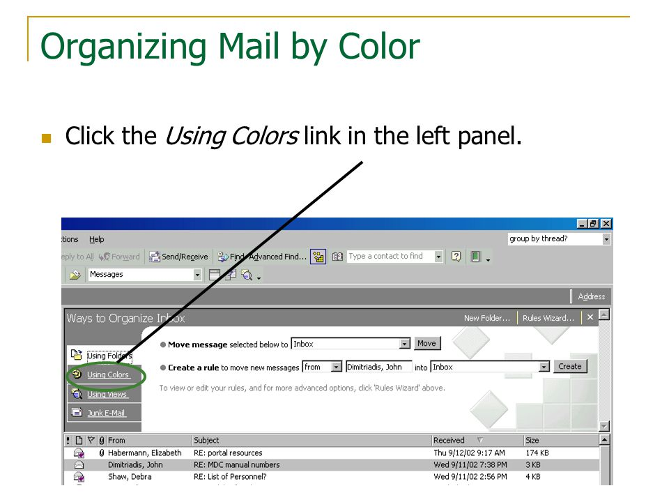 Organizing Mail by Color Click the Using Colors link in the left panel.