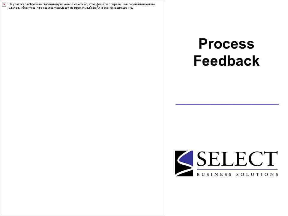 Process Feedback
