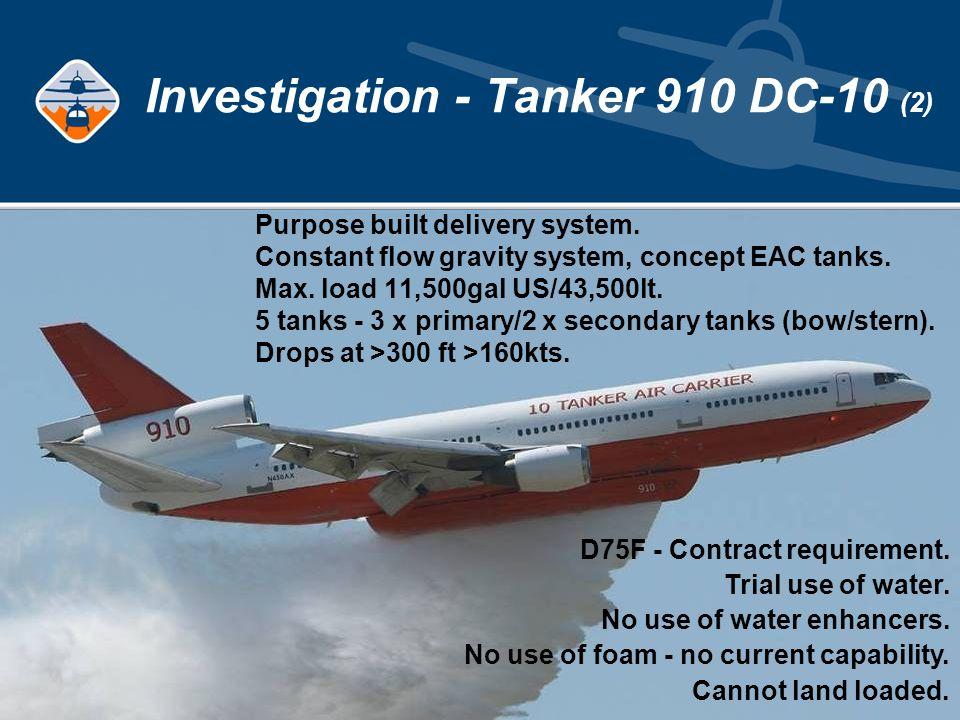 Investigation - Tanker 910 DC-10 (2) Purpose built delivery system.