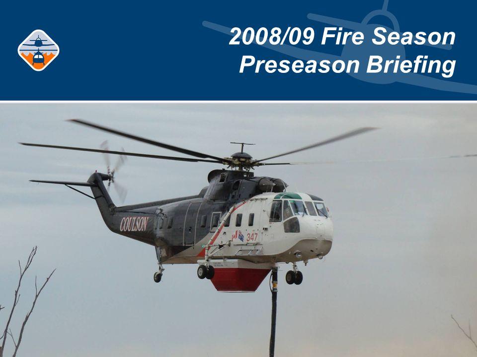 2008/09 Fire Season Preseason Briefing