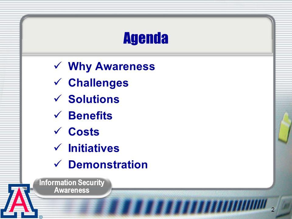 Information Security Awareness 3 Why Awareness.