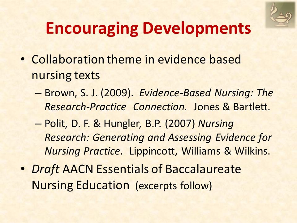 Encouraging Developments Collaboration theme in evidence based nursing texts – Brown, S.