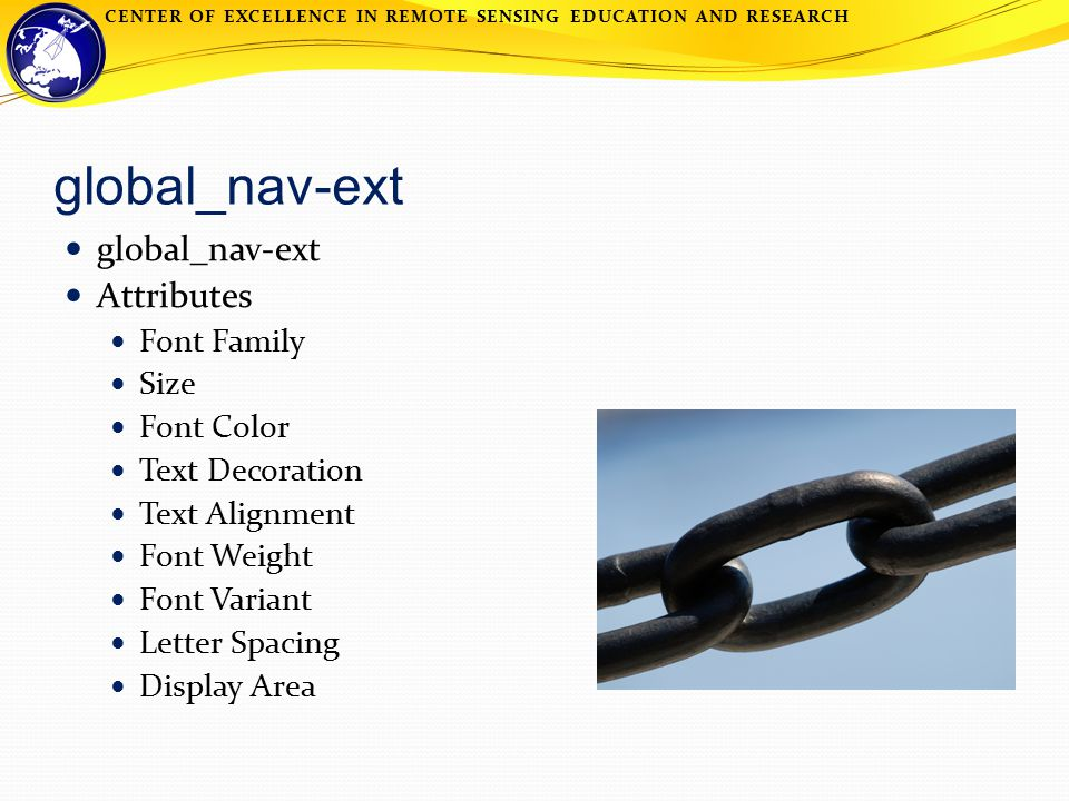 CENTER OF EXCELLENCE IN REMOTE SENSING EDUCATION AND RESEARCH global_nav-ext Attributes Font Family Size Font Color Text Decoration Text Alignment Font Weight Font Variant Letter Spacing Display Area