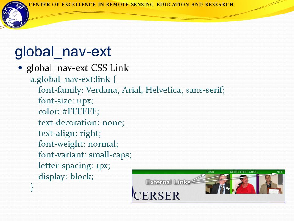 CENTER OF EXCELLENCE IN REMOTE SENSING EDUCATION AND RESEARCH global_nav-ext global_nav-ext CSS Link a.global_nav-ext:link { font-family: Verdana, Ari