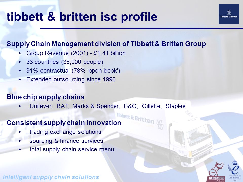 intelligent supply chain solutions international relocation service One stop shop for personnel relocation worldwide Service providers selected according to regional expertise & quality Door to door worldwide - single point of contact Exclusive Unilever service provider for 6 years Extensive local knowledge through our own expatriates People.…...pets….…..pianos……..