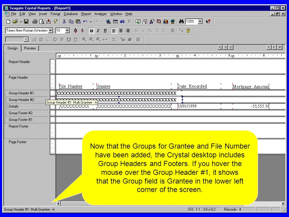 Now that the Groups for Grantee and File Number have been added, the Crystal desktop includes Group Headers and Footers.