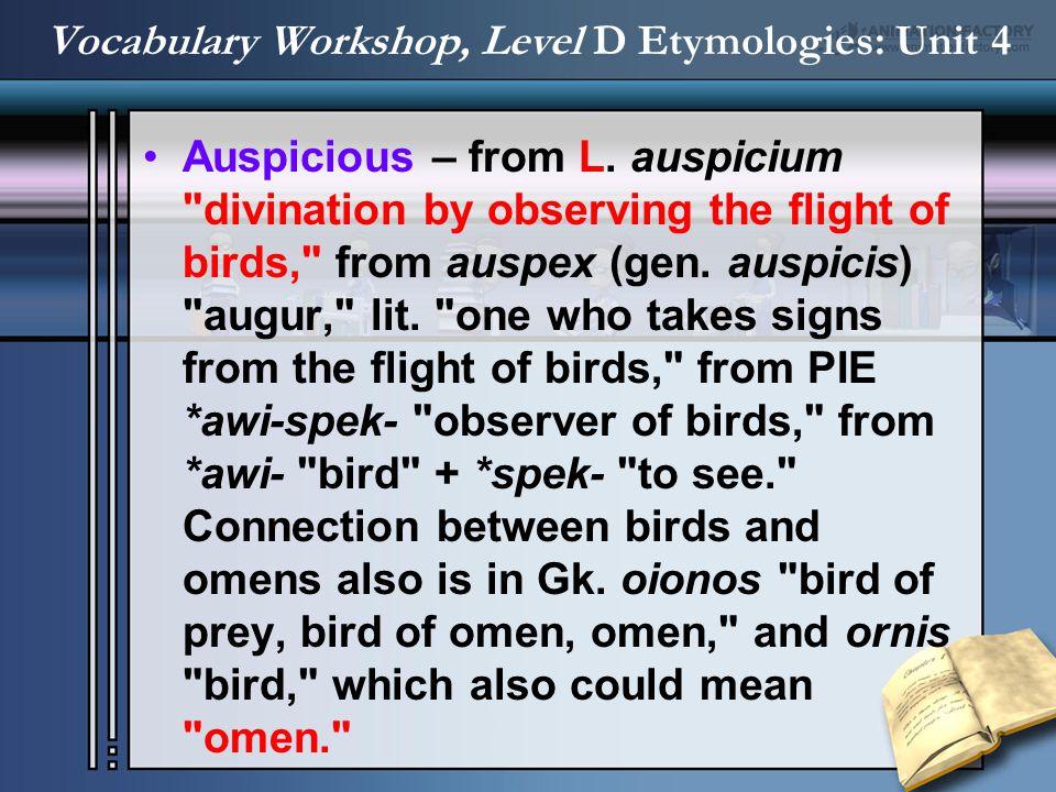 Auspicious – from L. auspicium