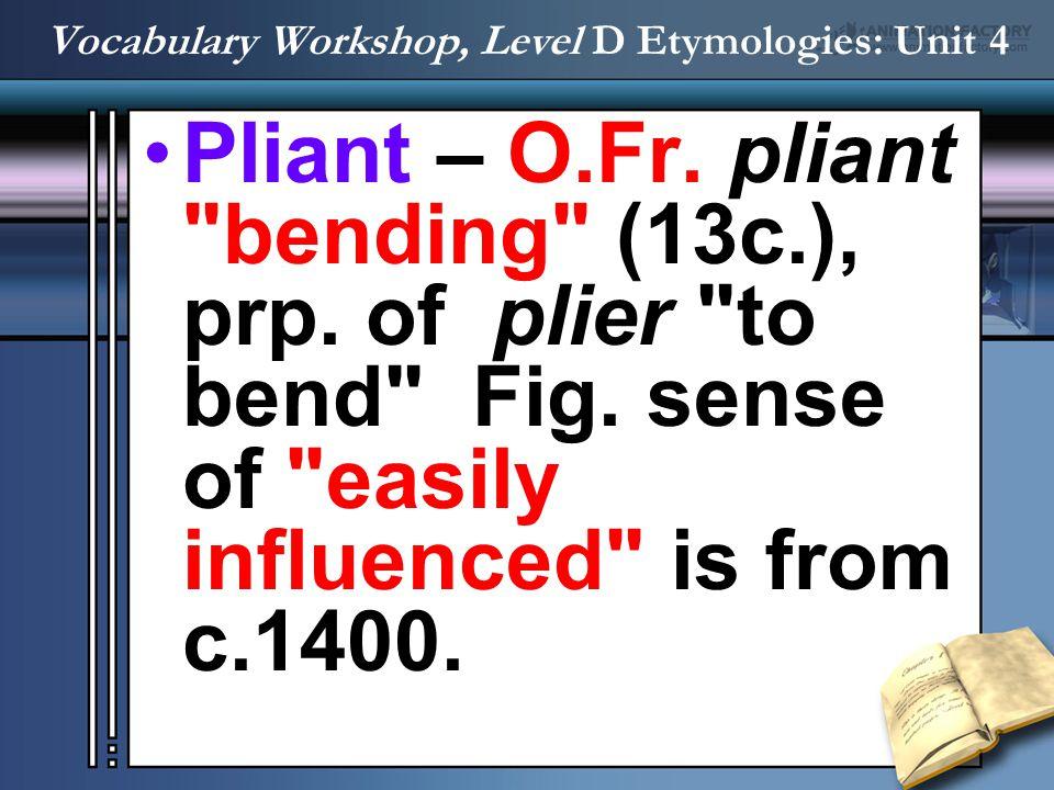 Pliant – O.Fr. pliant