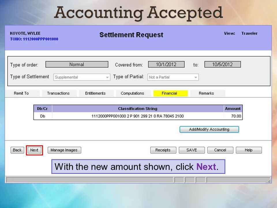 Accounting Accepted With the new amount shown, click Next.