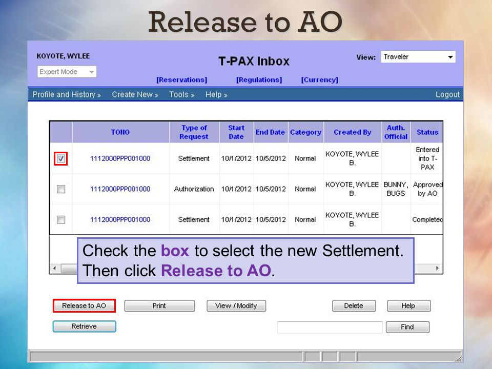 Release to AO Check the box to select the new Settlement. Then click Release to AO.