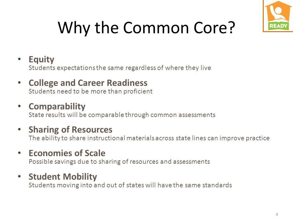 4 Equity Students expectations the same regardless of where they live College and Career Readiness Students need to be more than proficient Comparabil
