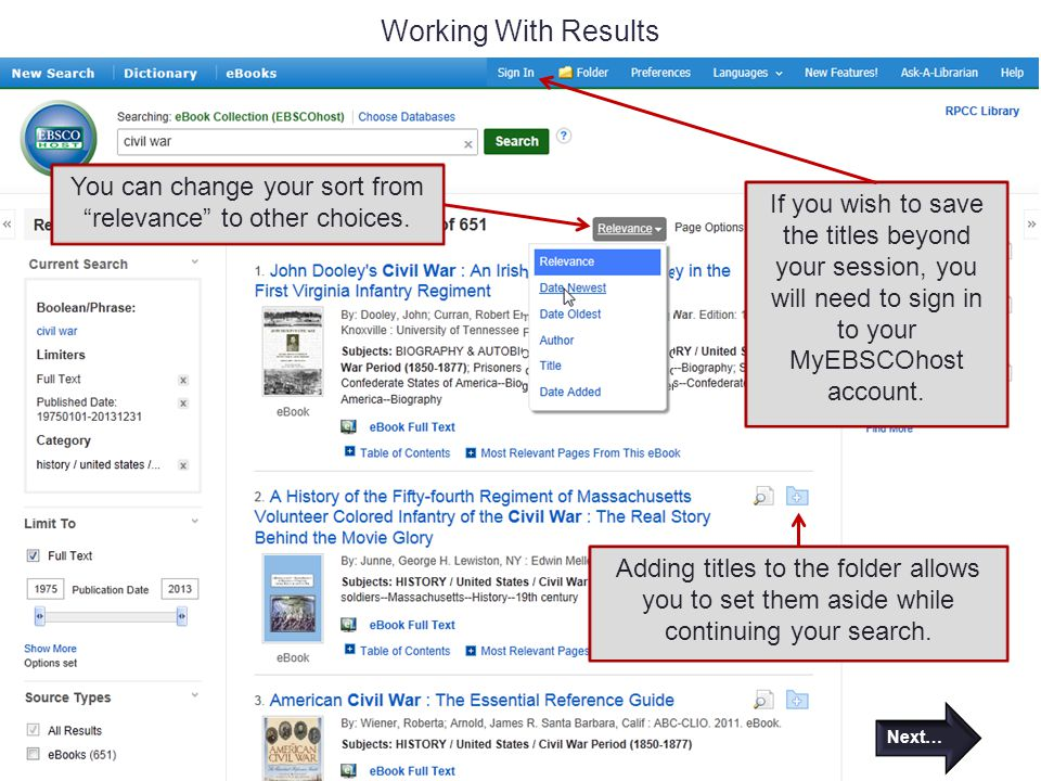 Working With Results You can change your sort from relevance to other choices.