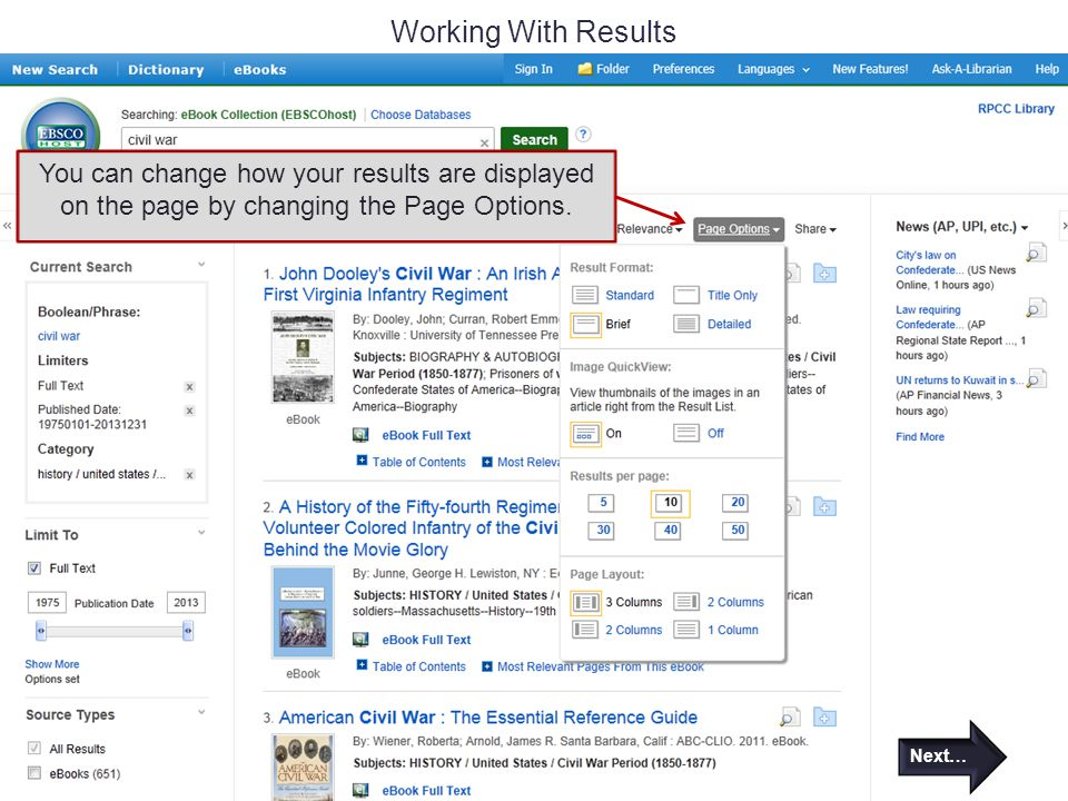 Working With Results You can change how your results are displayed on the page by changing the Page Options.