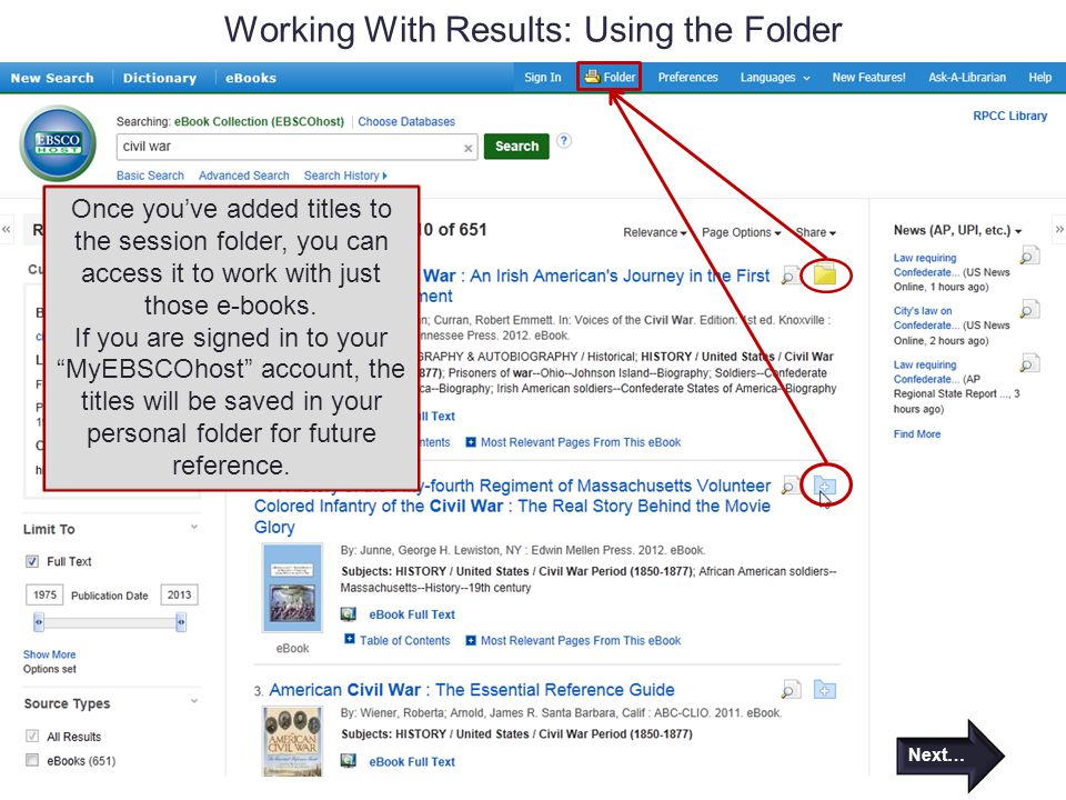 Working With Results: Using the Folder Once you've added titles to the session folder, you can access it to work with just those e-books. If you are s