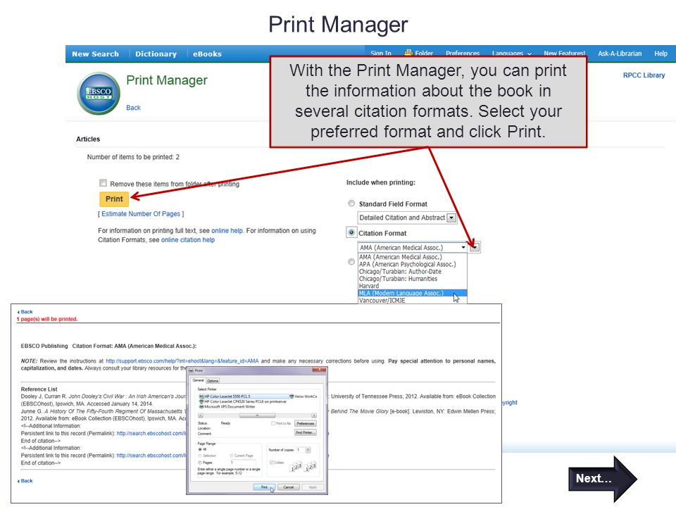 Print Manager With the Print Manager, you can print the information about the book in several citation formats. Select your preferred format and click