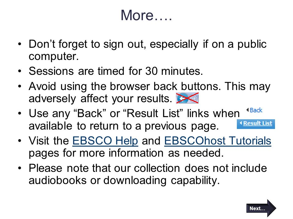 More…. Don't forget to sign out, especially if on a public computer.