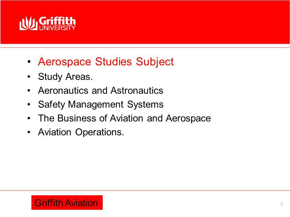 Information Services 5 Aerospace Studies Subject Study Areas.