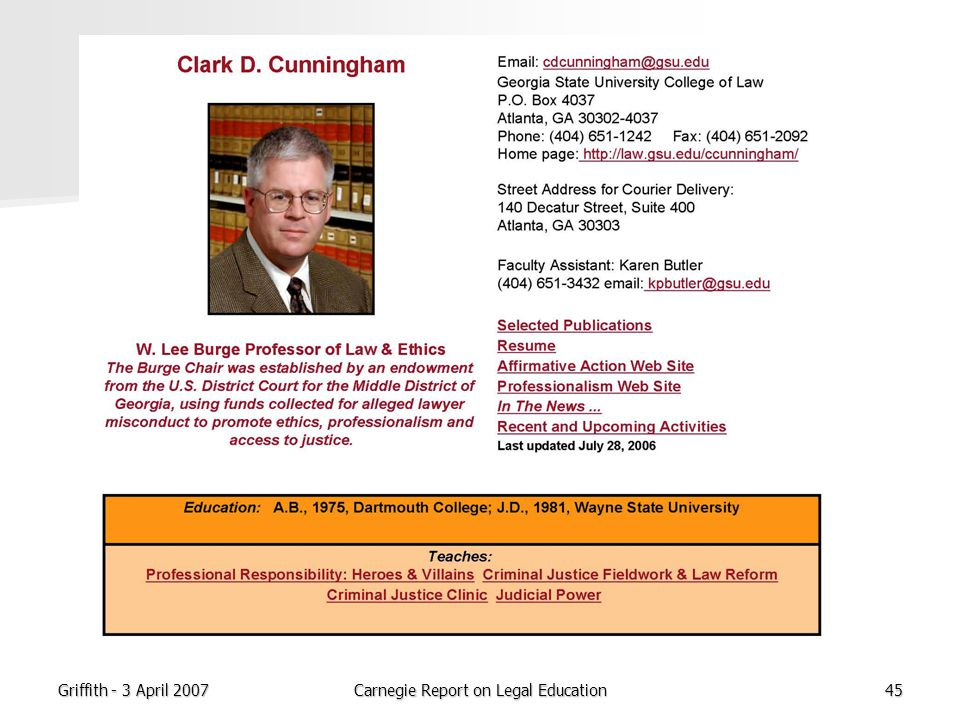 Griffith - 3 April 2007Carnegie Report on Legal Education45