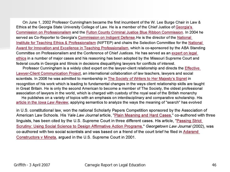 Griffith - 3 April 2007Carnegie Report on Legal Education46