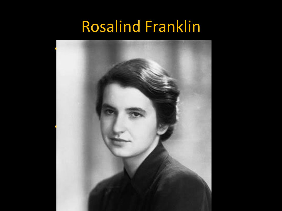 Rosalind Franklin Rosalind Franklin took a new job at King's college in London working with a technique called X-ray Diffraction. X-ray diffraction sh