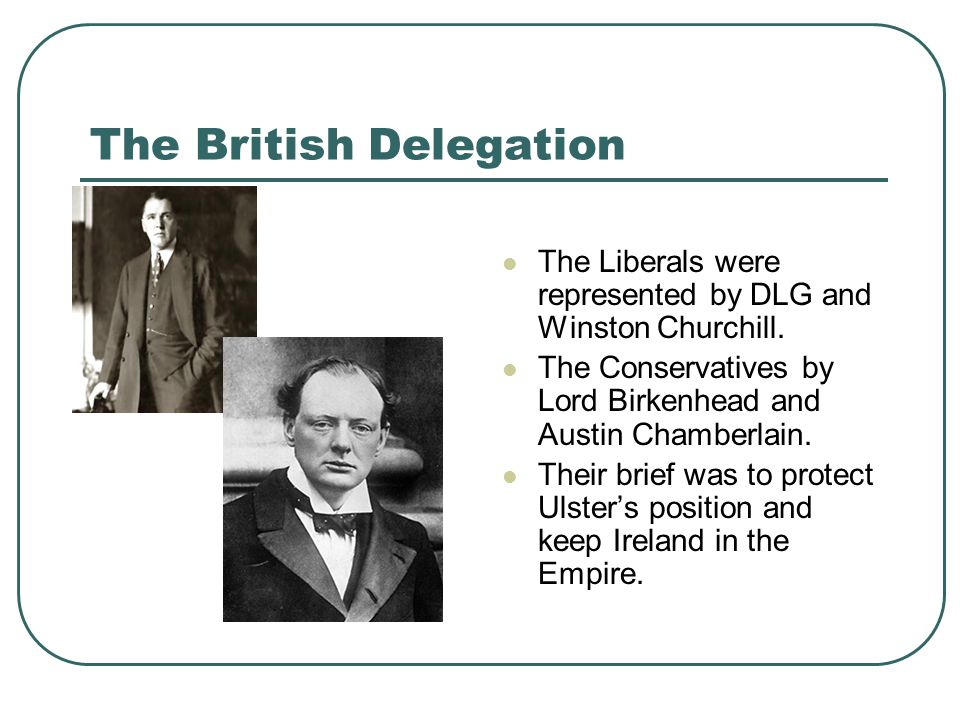 The British Delegation The Liberals were represented by DLG and Winston Churchill.
