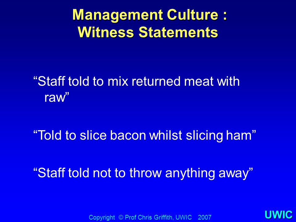 "UWIC Management Culture : Witness Statements Management Culture : Witness Statements Copyright © Prof Chris Griffith, UWIC 2007 ""Staff told to mix ret"