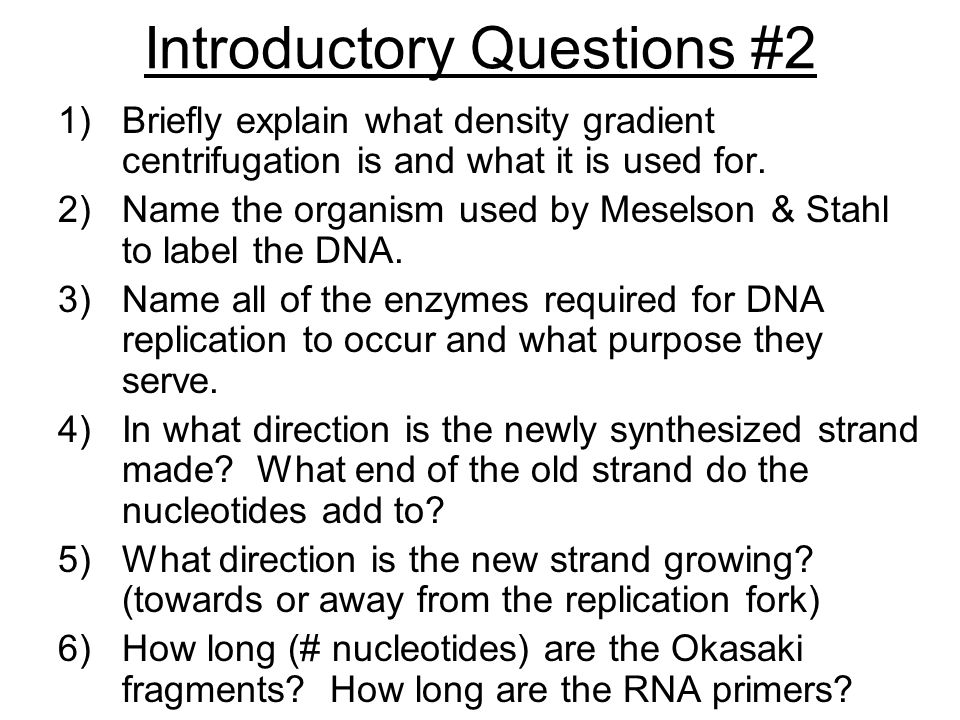 Introductory Questions #2 1)Briefly explain what density gradient centrifugation is and what it is used for.