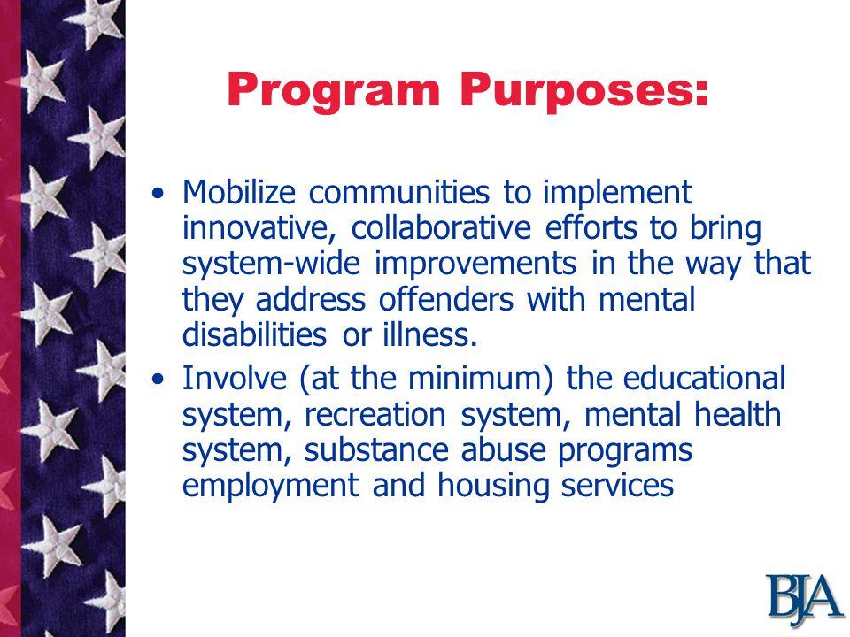 Funding Funding activities must focus on the program goals, e.g.